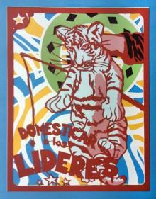 """Domesticar a los Lideres"""