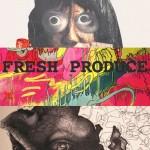 """Fresh Produce"""
